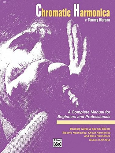 Chromatic Harmonica: A Complete Manual for Beginners and Professionals