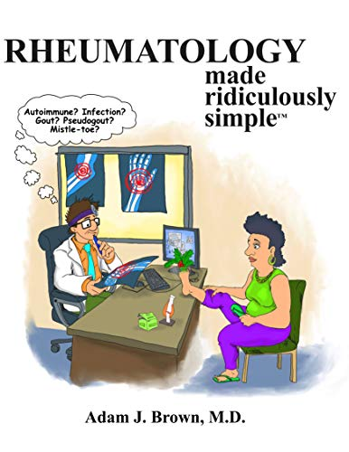 Rheumatology Made Ridiculously Simple - http://medicalbooks.filipinodoctors.org