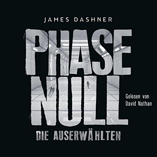 Die Auserwhlten - Phase Null: Maze Runner 0