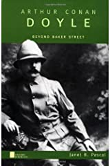 Arthur Conan Doyle: Beyond Baker Street (Oxford Portraits) Kindle Edition