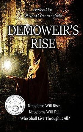 Demoweir's Rise