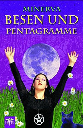 Besen und Pentagramme: Handbuch für Junge Hexen