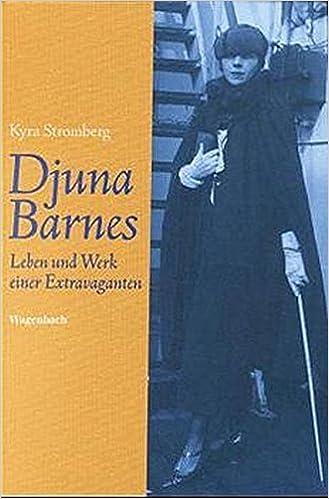 Stromberg, Kyra - Djuna Barnes. Leben und Werk einer Extravaganten