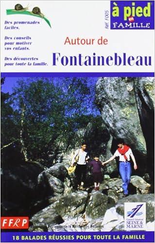 Fontainebleau a Pied En Famille pdf ebook