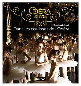 Dans les coulisses de l'Opéra    Broché – Illustré, 10 juin 2016