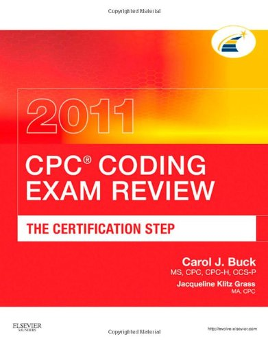 CPC Coding Exam Review: The Certification Step (CPC Coding Exam Review: Certification Step)