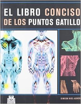 Libro Conciso De Los Puntos Gatillo, El (color) por Simeon Niel-asher epub
