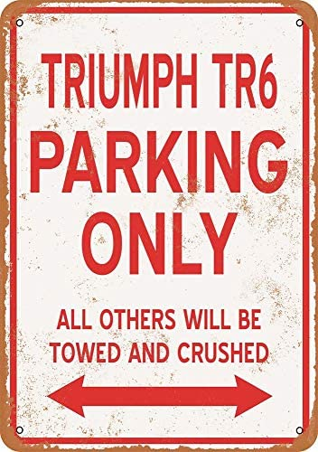Metallschilder Yohoba Triumph Tr6 Parking Only Vintage Look 20,3 x 30,5 cm