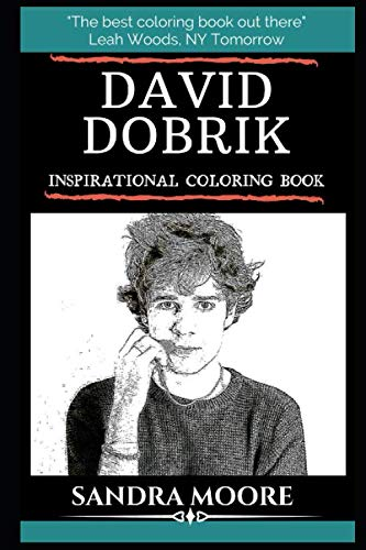 David Dobrik Inspirational Coloring Book: YouTube Personality, Actor and Talent-Show Judge (David Dobrik Books) (Youtube Natur)