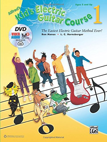 Alfreds Kids Electric Guitar Course 1: The Easiest Electric Guitar Method Ever!, Book, DVD & Online Audio, Video & Software (Kids Guitar Course)