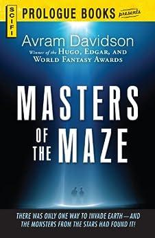 Masters of the Maze (Prologue Science Fiction) by [Davidson, Avram]