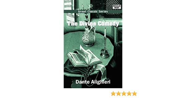 The Divine Comedy (Great Classic Series): Amazon.es: Dante ...