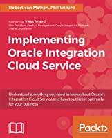 Implementing Oracle Integration Cloud Service Front Cover