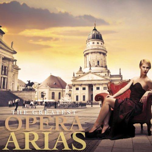 The Greatest Opera Arias