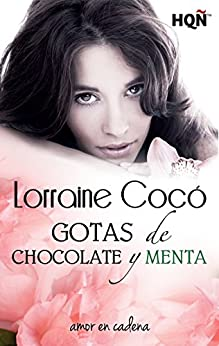 Gotas de chocolate y menta (HQÑ) (Spanish Edition) by [Cocó, Lorraine]