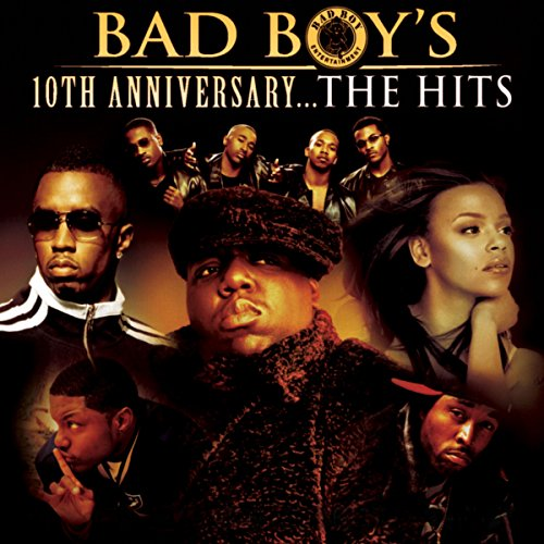 Bad Boy's 10th Anniversary- Th...