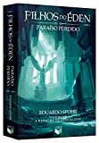 capa de Filhos do Éden. Paraíso Perdido - Volume 3