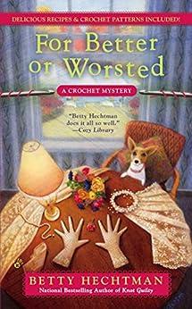 Better Worsted CROCHET MYSTERY Book ebook