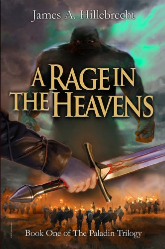 A Rage in the Heavens (The Paladin Trilogy Book 1)
