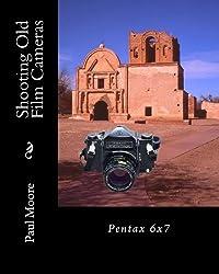 Shooting Old Film Cameras: Pentax 6x7 (Volume 20)