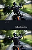 London Brakes, John Muckle, 1848611013