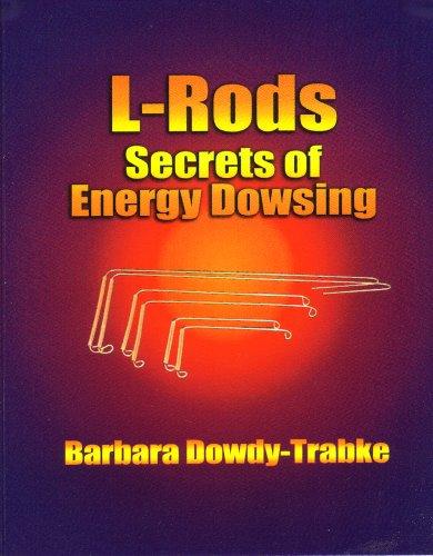 L-Rods: Secrets of Energy Dowsing pdf