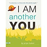 I Am Another You | Priya Kumar