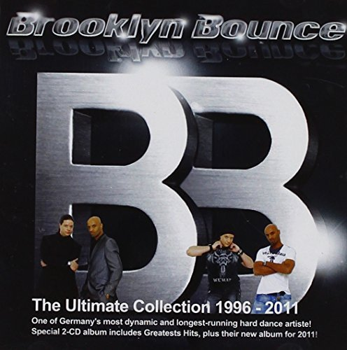Brooklyn Bounce - Ultimate Collection 1996 - 2011 - Zortam Music