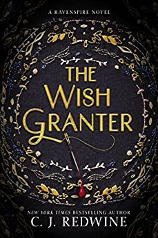 The Wish Granter (Ravenspire Book 2) by [Redwine, C. J.]