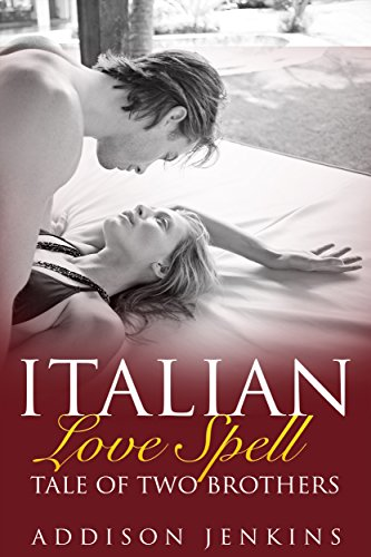 Tale of Two Brothers: Italian Love Spell, Book 2
