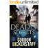 Deadly Secrets: The truth will out... (Gavin Shawlens Thriller #1)