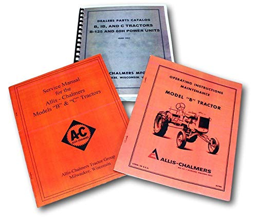 Allis Chalmers Model B Tractor Service Operators Owners Manuals Parts Catalog