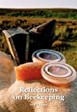 img - for Reflections on Beekeeping book / textbook / text book