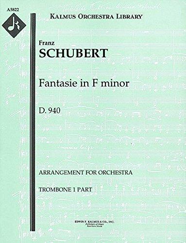 Fantasie in F minor, D.940 (Arrangement for orchestra): Trombone 1, 2 and 3 parts [A5822] (Schubert Fantasie In F Minor Sheet Music)