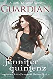 Guardian: A Dark YA Urban Fantasy (Daughters of Lilith Paranormal Thrillers) (Volume 4)