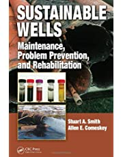 Sustainable Wells: Maintenance, Problem Prevention, and Rehabilitation