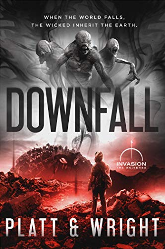 Downfall (An Invasion Universe Novel) (Stonefall Book 3)