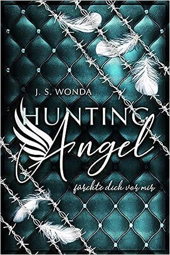HUNTING ANGEL fürchte dich