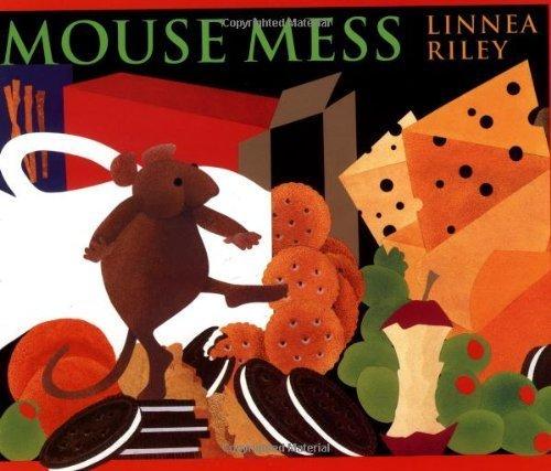 Mouse Mess by Linnea Asplind Riley (1997-10-01)