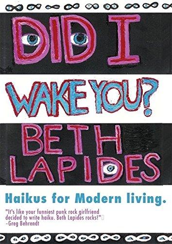 Did I Wake You?: Haikus for Modern Living