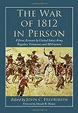 The War of 1812 in Person, John C. Fredriksen, 0786447923
