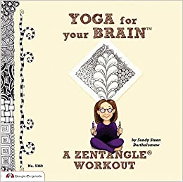 Yoga for Your Brain: A Zentangle Workout: Amazon.es: Sandy ...