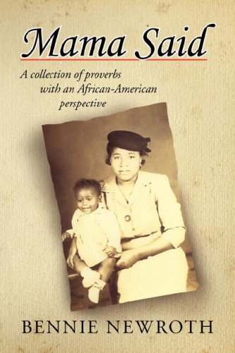 Mama Said: A collection of proverbs with an African-American perspective