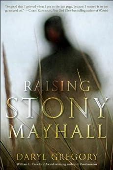 Raising Stony Mayhall by [Gregory, Daryl]