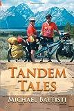 Tandem Tales, Michael Battisti, 1462057578