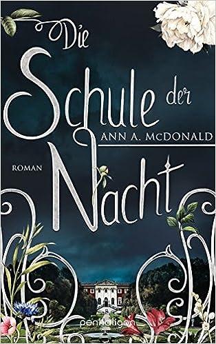 https://www.amazon.de/Die-Schule-Nacht-Ann-McDonald/dp/3764531770/ref=sr_1_1?ie=UTF8&qid=1506115513&sr=8-1&keywords=Die+Schule+der+Nacht