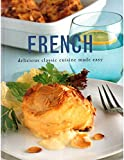 img - for French - delicious classic cuisine made easy book / textbook / text book