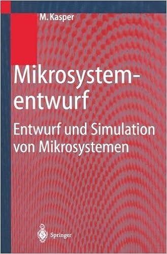 Book Mikrosystementwurf: Entwurf Und Simulation Von Mikrosystemen