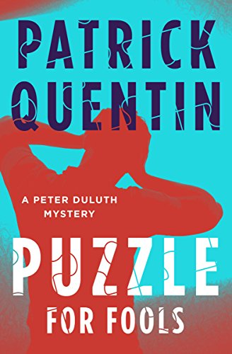 A Puzzle for Fools (The Peter Duluth Mysteries Book 1) (English Edition)