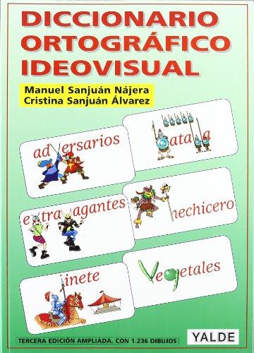 Descargar Libro Diccionario Ortografico Ideovisual Manuel Sanjuan Najera